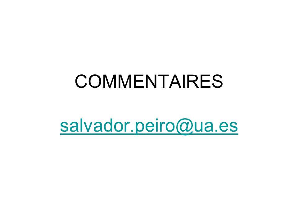 COMMENTAIRES salvador.peiro@ua.es salvador.peiro@ua.es