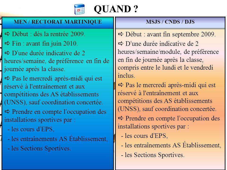 QUAND .MEN / RECTORAT MARTINIQUE  Début : dès la rentrée 2009.