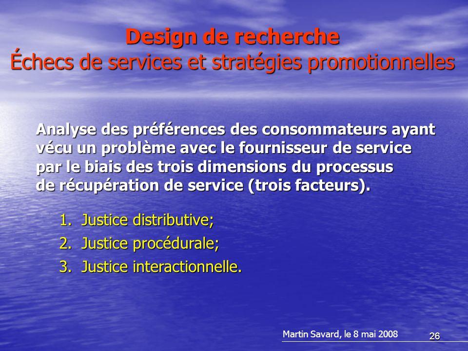 26 Analyse des préférences des consommateurs ayant vécu un problème avec le fournisseur de service par le biais des trois dimensions du processus de récupération de service (trois facteurs).