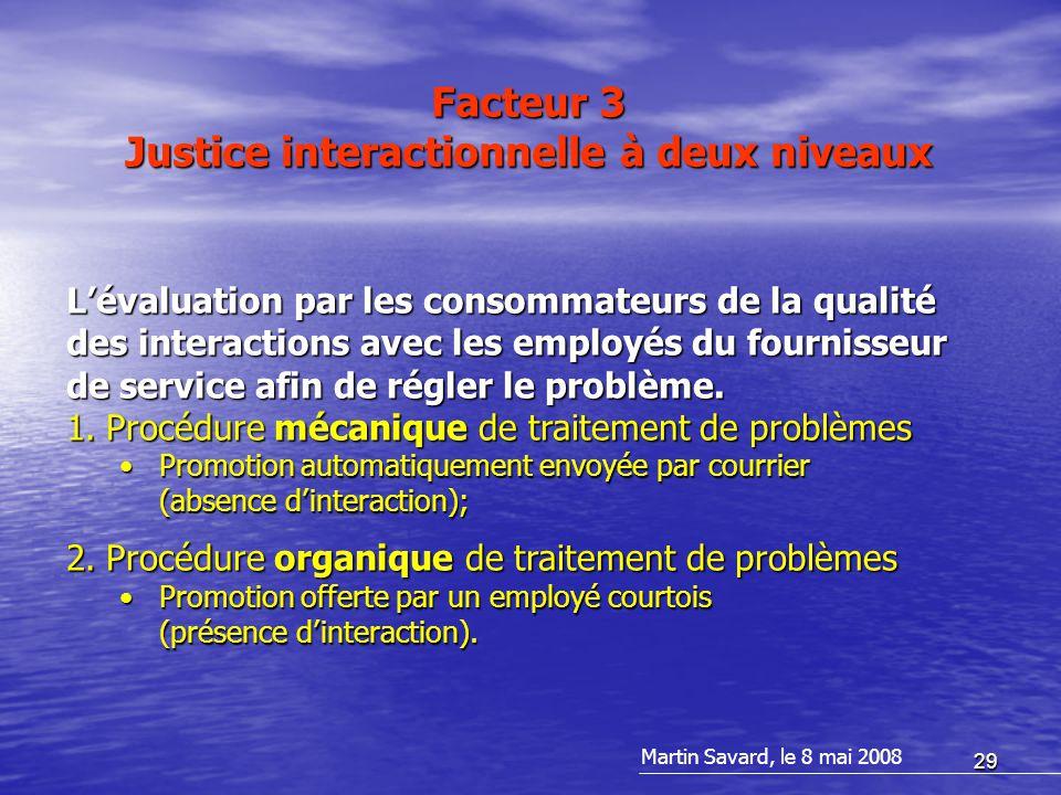 29 L'évaluation par les consommateurs de la qualité des interactions avec les employés du fournisseur de service afin de régler le problème.