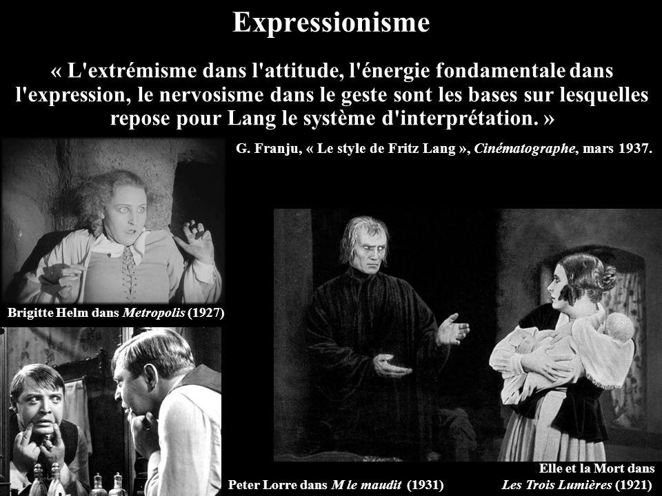 Expressionisme Elle et la Mort dans Les Trois Lumières (1921) « L extrémisme dans l attitude, l énergie fondamentale dans l expression, le nervosisme dans le geste sont les bases sur lesquelles repose pour Lang le système d interprétation.