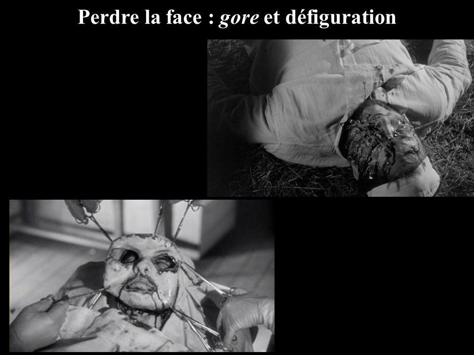 Perdre la face : gore et défiguration