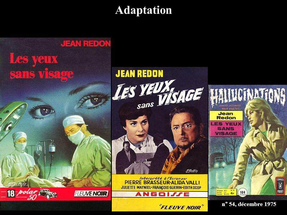Hors des sentiers battus « Les Yeux sans visage reste à ce jour l'unique film d'horreur réalisé en France et, dans ce genre souverain, un des plus purs et des plus sincères.