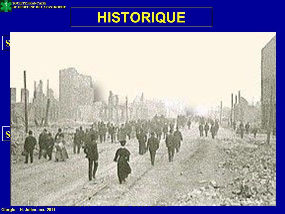 SOCIETE FRANCAISE DE MEDECINE DE CATASTROPHE 13 Giurgiu – H. Julien- oct. 2011