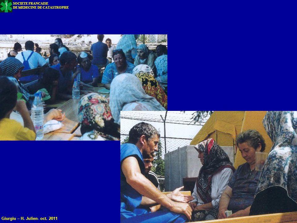 40 SOCIETE FRANCAISE DE MEDECINE DE CATASTROPHE Giurgiu – H. Julien- oct. 2011