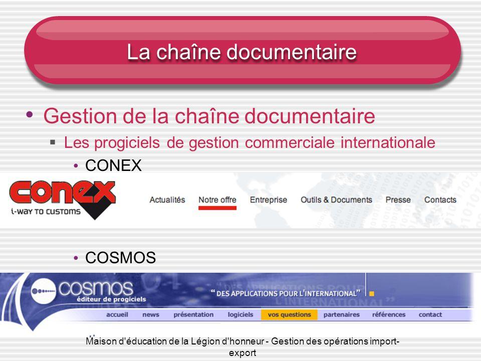 Maison d'éducation de la Légion d'honneur - Gestion des opérations import- export La chaîne documentaire Gestion de la chaîne documentaire  Les progi