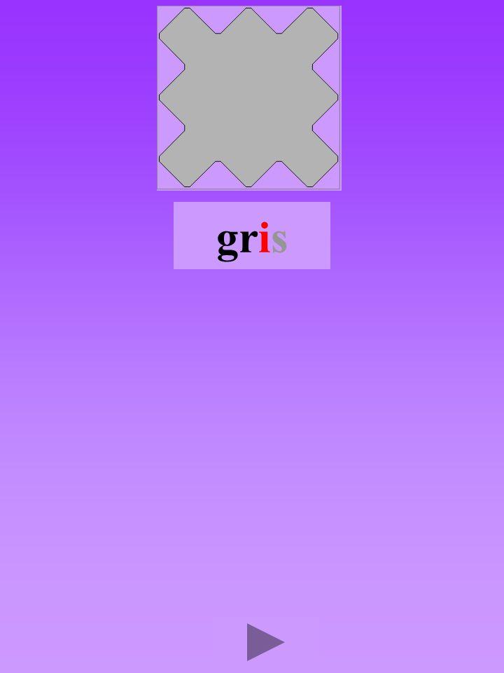 gris4 Quel son-voyelle ? i Dans quel ordre ?      Quel est la bonne syllabe ? irggirgirgri grrigrig