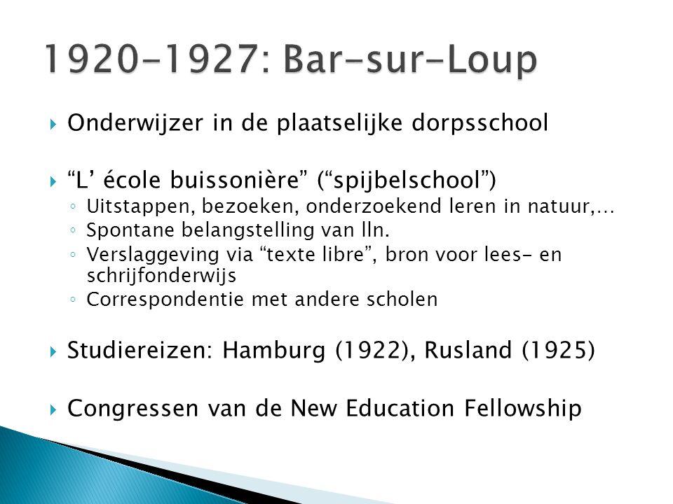  Onderwijzer in de plaatselijke dorpsschool  L' école buissonière ( spijbelschool ) ◦ Uitstappen, bezoeken, onderzoekend leren in natuur,… ◦ Spontane belangstelling van lln.