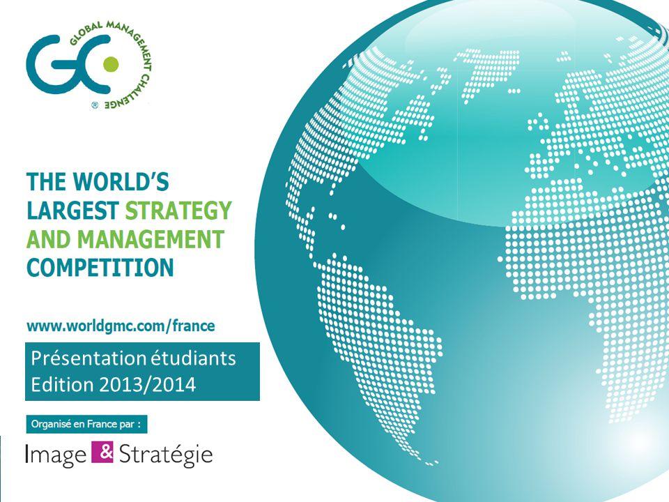 le Global Management Challenge est l'unique compétition internationale mettant en concurrence des étudiants de grandes écoles et universités, ainsi que des cadres et des dirigeants d entreprise Depuis 32 ans, ce sont :  Plus de 500 000 compétiteurs,  répartis dans 30 pays,  Et plus de 30 000 participants en 2012/2013 .