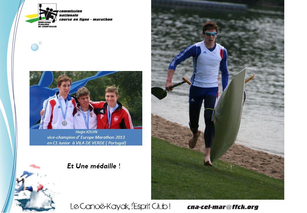 Hugo JOUIN vice-champion d' Europe Marathon 2013 en C1 Junior à VILA DE VERDE ( Portugal) Et Une médaille !