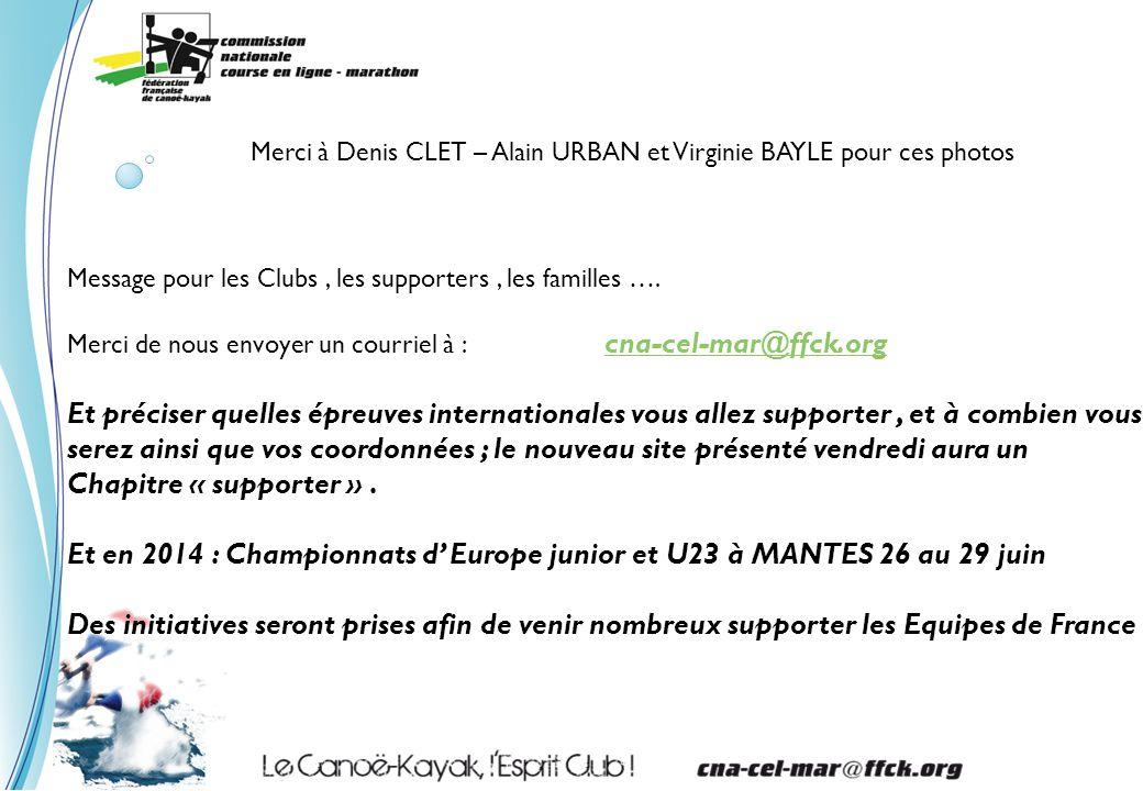 Merci à Denis CLET – Alain URBAN et Virginie BAYLE pour ces photos Message pour les Clubs, les supporters, les familles ….