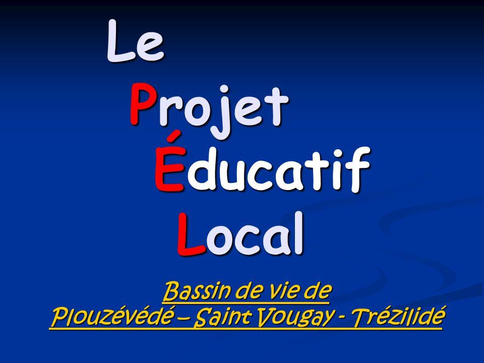 Le Projet Éducatif Local Bassin de vie de Plouzévédé – Saint Vougay - Trézilidé