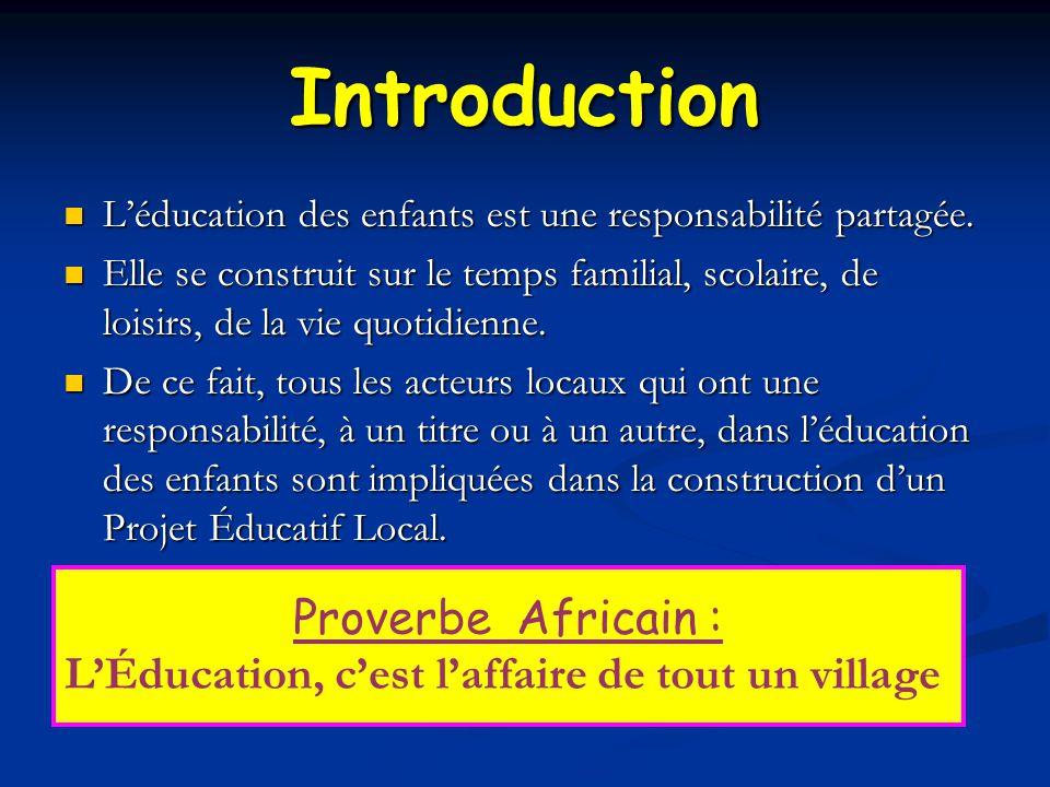 Introduction L'éducation des enfants est une responsabilité partagée.