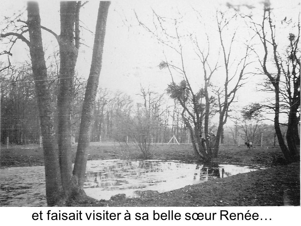 et faisait visiter à sa belle sœur Renée…