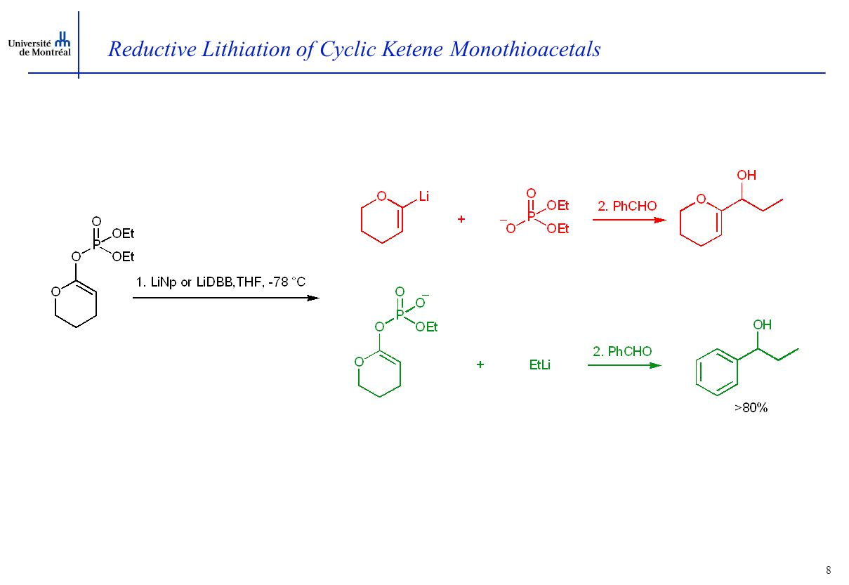 7 Reductive Lithiation of Cyclic Ketene Monothioacetals