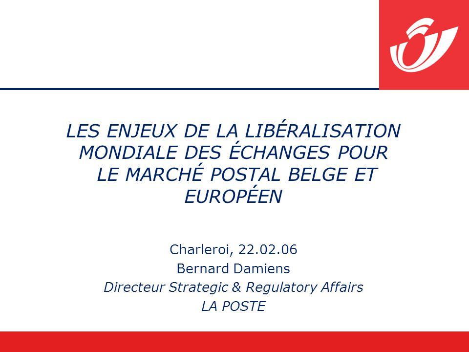 17 December 20142 Sommaire Etat des lieux du marché postal belge et européen Les négociations au sein de l'OMC en matière postale et leur impact Conclusions (conséquences & risques)