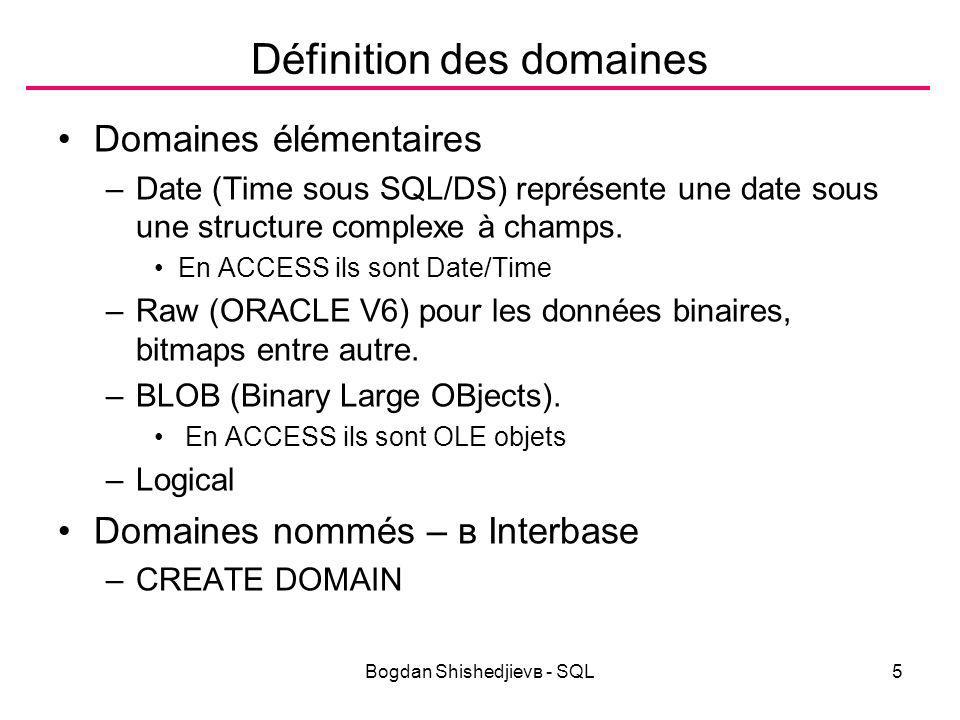 Bogdan Shishedjievв - SQL26 Fonctions Fonctions de conversion –TO_CHAR(nombre[,format]) convertit un nombre en chaîne selon un format donné(STR$ et FORMAT en ACCESS) –TO_CHAR(date[, format]) conversion de date en chaîne(STR en ACCESS) –TO_DATE(chaîne,format) convertit une chaîne en date(CDATE en ACCESS) –TO_NUMBER(chaîne) convertit une chaîne en valeur numérique entière ou réelle.(VAL en ACCESS) –En Interbase la fonction de conversion et CAST(value AS datatype) Autres fonctions –DECODE(expression, v1,r1[,v2,r2[,v3,r3]]) donne à l expression la valeur r1 si elle vaut v1, sinon la valeur r2 si elle vaut v2, etc.