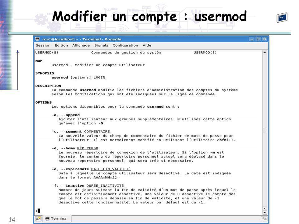 14 Modifier un compte : usermod