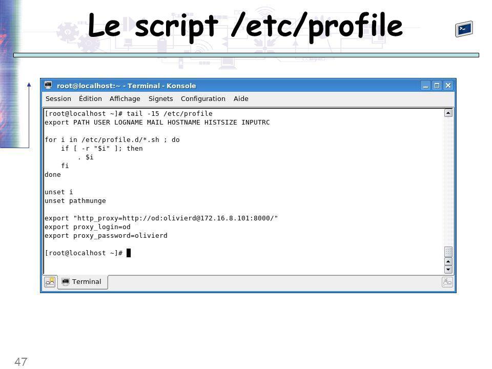 47 Le script /etc/profile