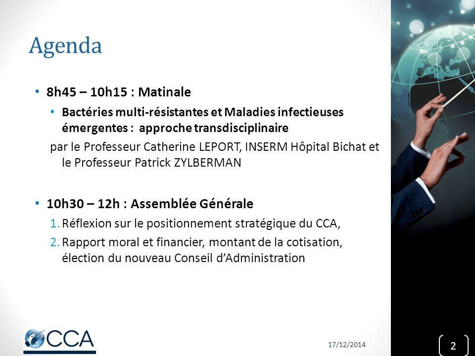 Agenda 8h45 – 10h15 : Matinale Bactéries multi-résistantes et Maladies infectieuses émergentes : approche transdisciplinaire par le Professeur Catheri