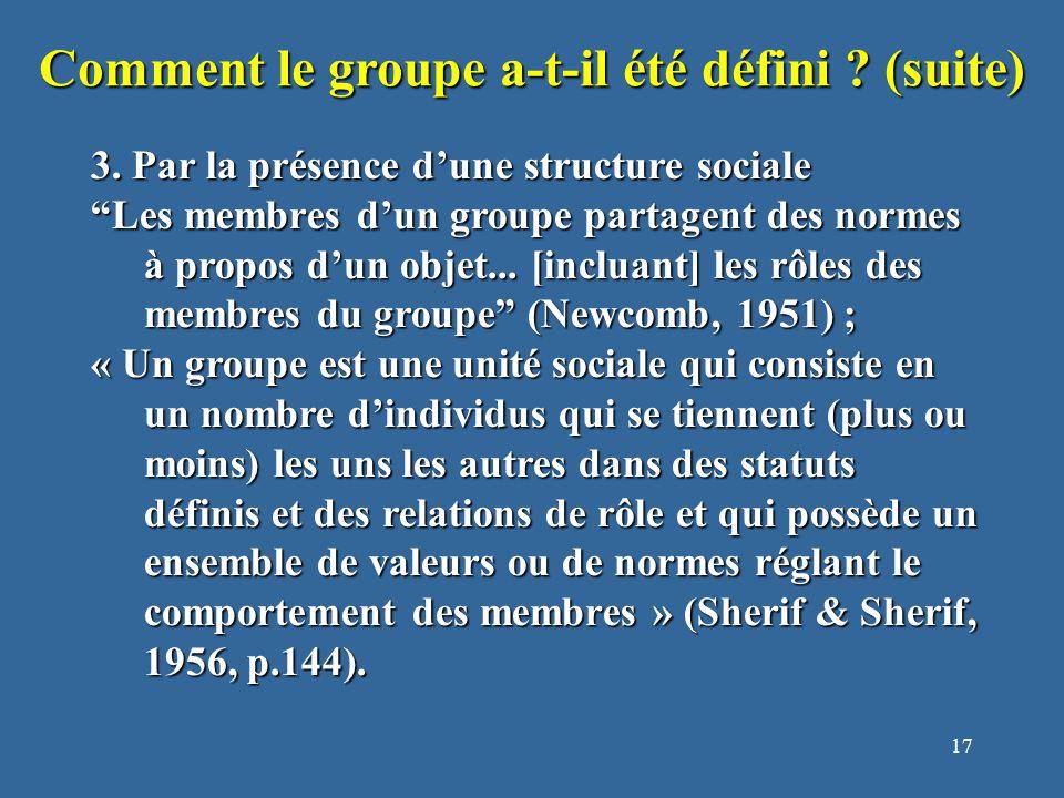 18 Comment le groupe a-t-il été défini .(suite) 4.