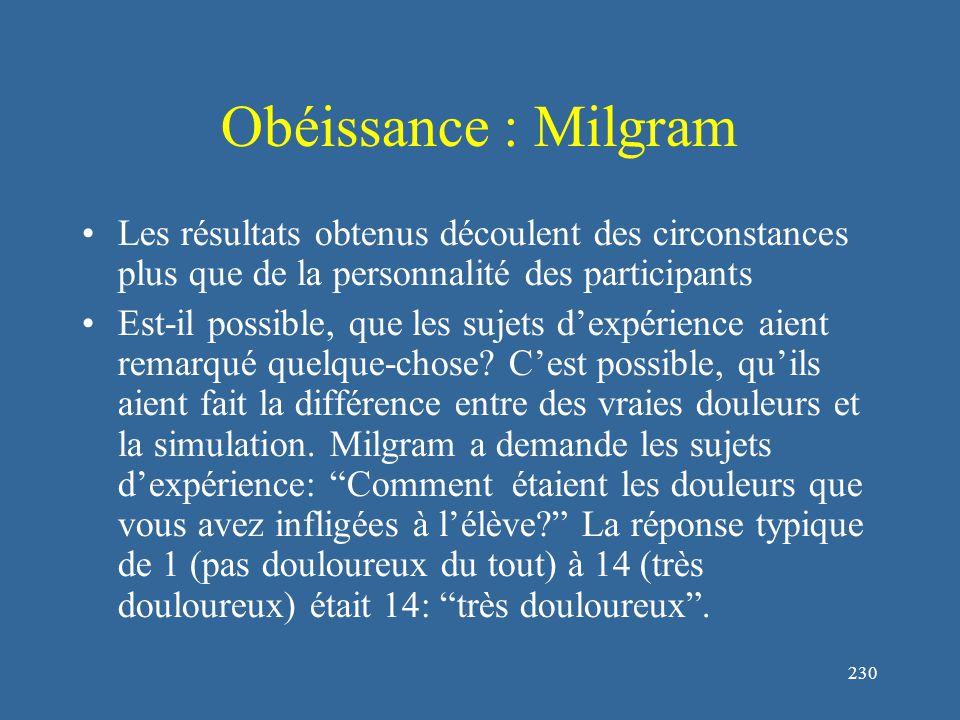 231 Obéissance : Milgram Quels sont les facteurs qui influencent l'obéissance .