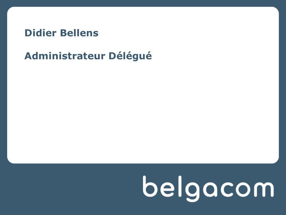 Didier Bellens Administrateur Délégué