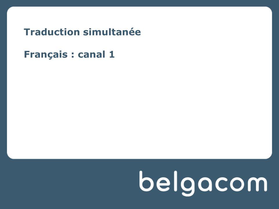 Traduction simultanée Français : canal 1