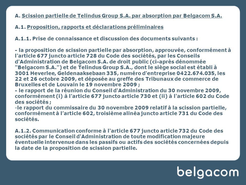 A.Scission partielle de Telindus Group S.A. par absorption par Belgacom S.A.