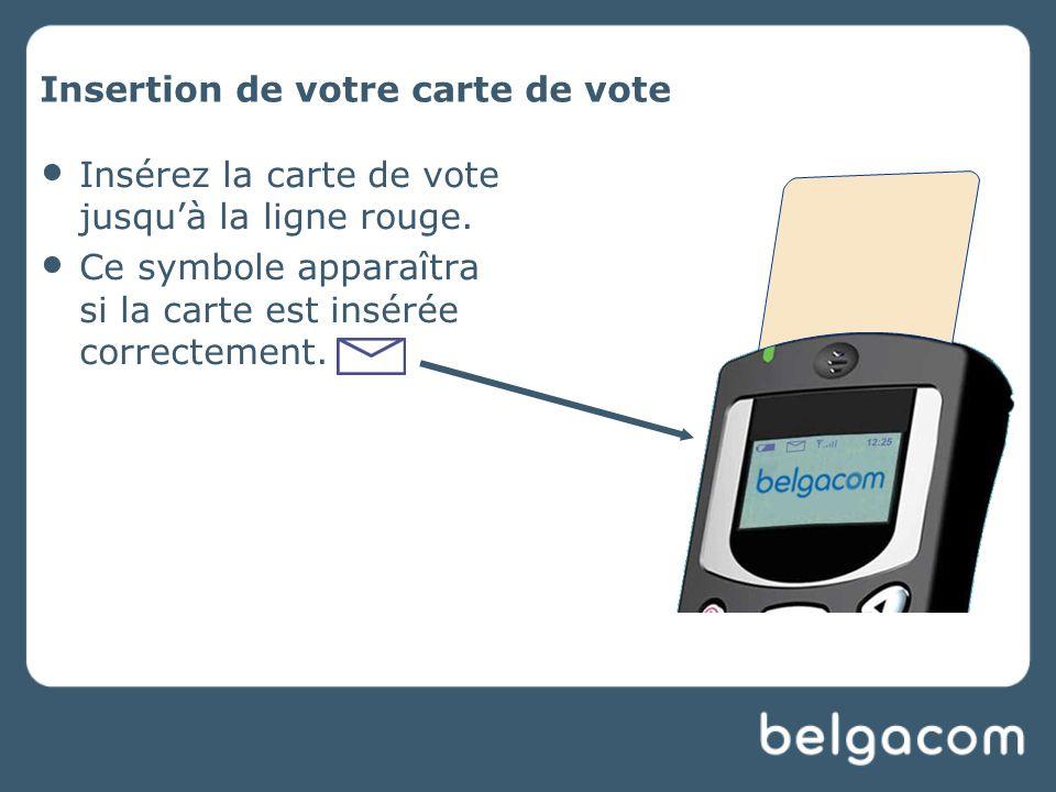 Insertion de votre carte de vote Insérez la carte de vote jusqu'à la ligne rouge.