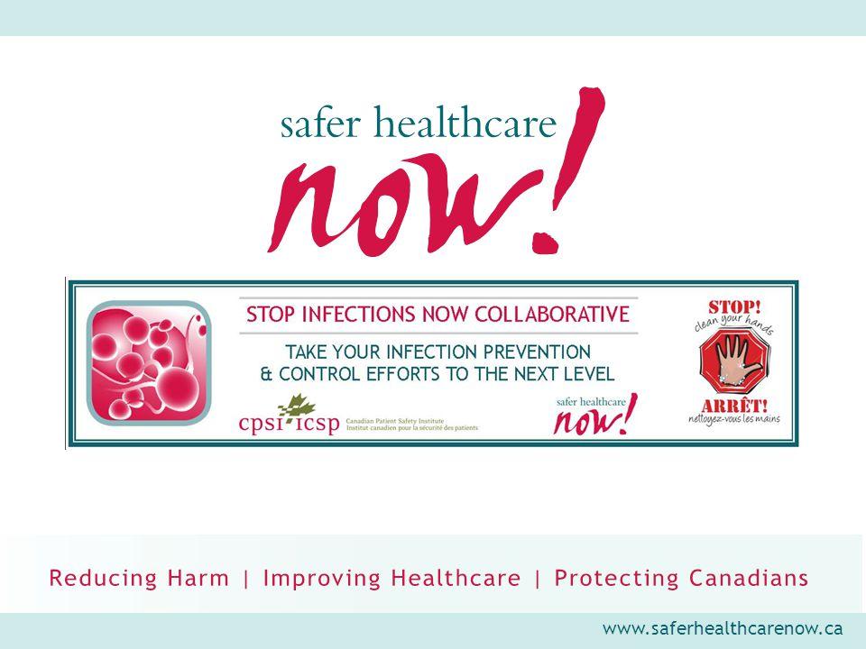 www.saferhealthcarenow.ca