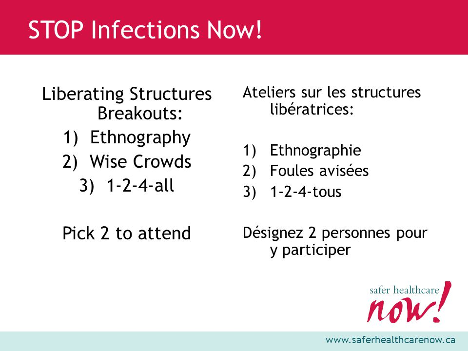 www.saferhealthcarenow.ca STOP Infections Now! OK?