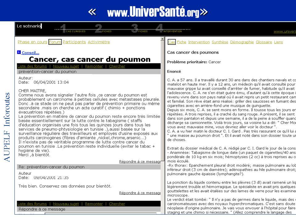 AUPELF Inforoutes « » « www. UniverSanté.org »