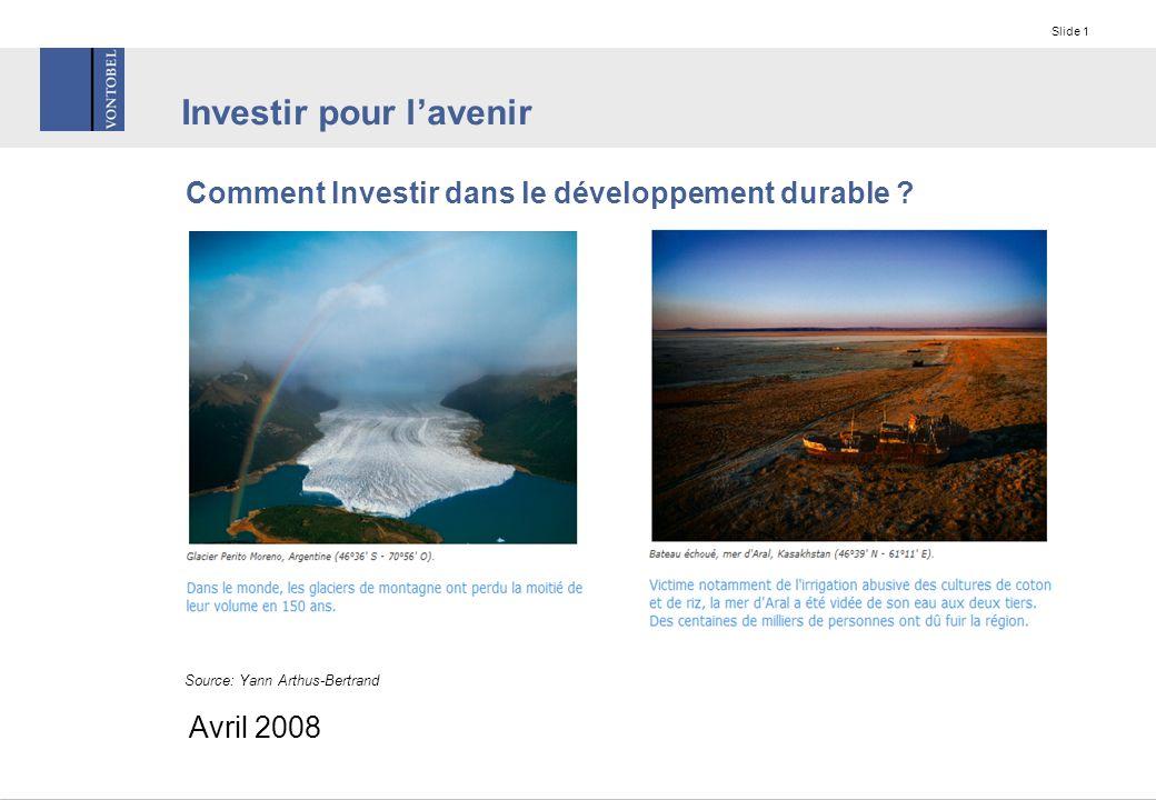 Slide 1 Investir pour l'avenir Comment Investir dans le développement durable .