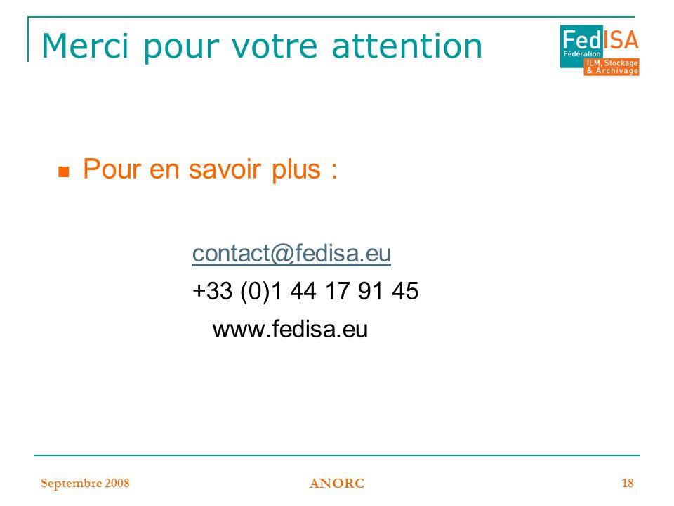 Septembre 2008 ANORC 18 Merci pour votre attention Pour en savoir plus : contact@fedisa.eu +33 (0)1 44 17 91 45 www.fedisa.eu