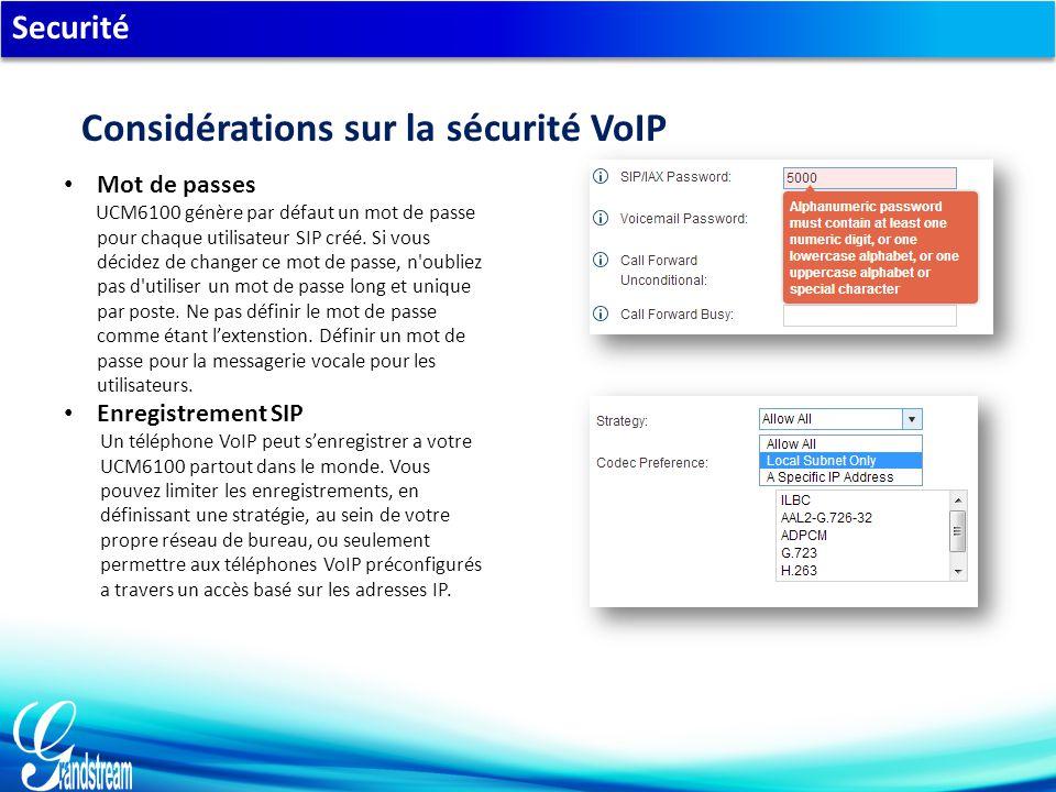 Securité Mot de passes UCM6100 génère par défaut un mot de passe pour chaque utilisateur SIP créé.