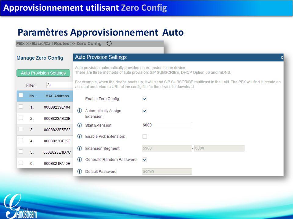 Approvisionnement utilisant Zero Config Paramètres Approvisionnement Auto