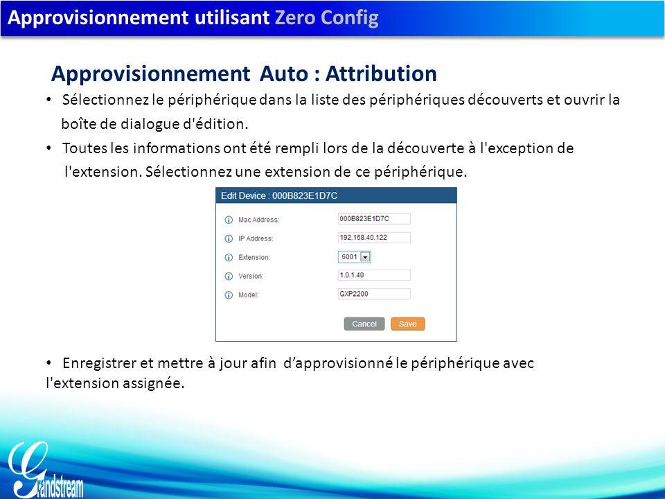 Approvisionnement utilisant Zero Config Sélectionnez le périphérique dans la liste des périphériques découverts et ouvrir la boîte de dialogue d édition.