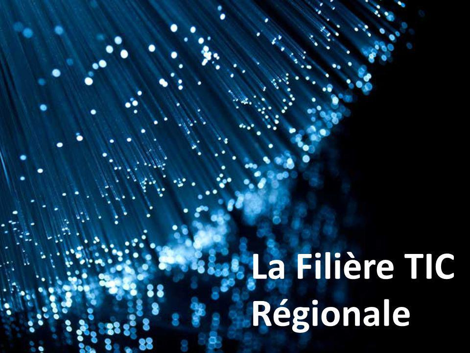 La Filière TIC Régionale