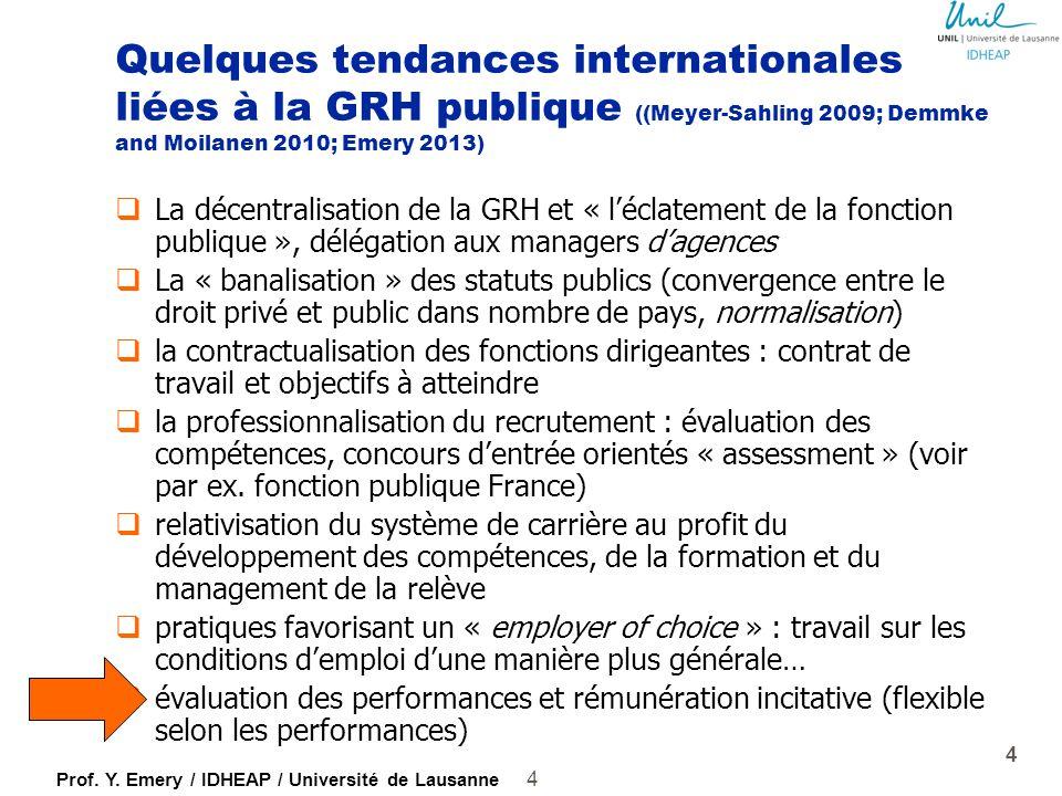 Prof. Y. Emery / IDHEAP / Université de Lausanne Tendances générales affectant la GRH publique 3