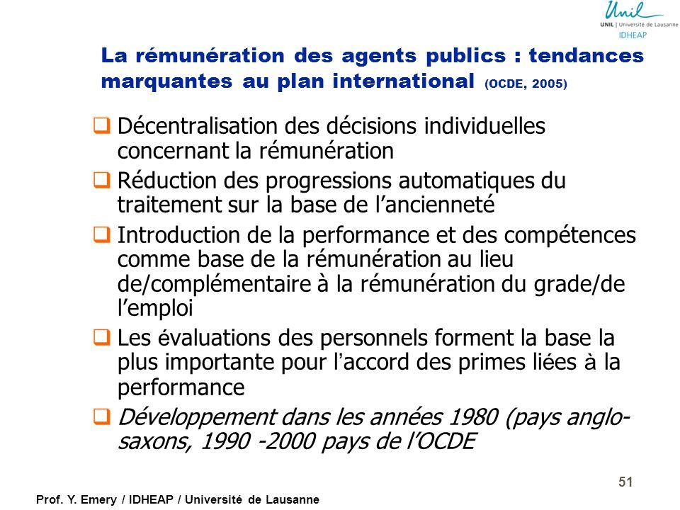 Prof. Y. Emery / IDHEAP / Université de Lausanne Rémunérer la performance (le mérite) ?? 50