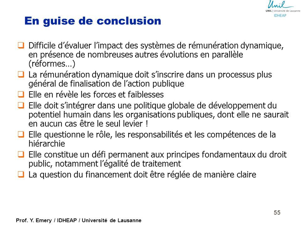 Prof. Y. Emery / IDHEAP / Université de Lausanne 54 Exemple d'un système complexe de rémunération publique (Suisse) Position dans la classe de fonctio