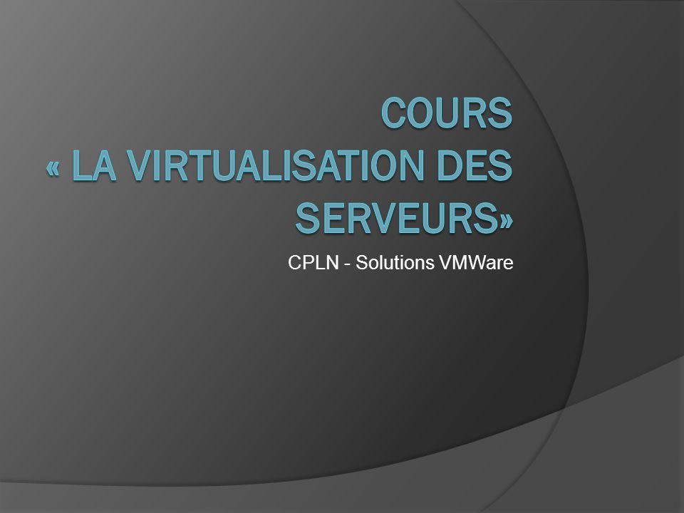 CPLN - Solutions VMWare
