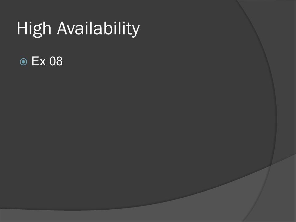 High Availability  Ex 08