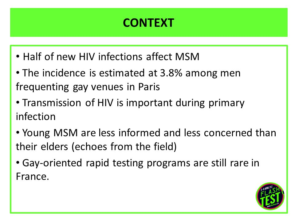 ATTENDANCE in short Sites located in the gay district were the most attractive for MSM : 3.5 tests/h between 5 and 10pm (4 HIV+) Medical centers were not attractive Outdoors cruising areas needed more time of action and MSM are difficult to target (79h; 0.6 test/h; 2 HIV+) Communication about the operation had a positive impact on attendance at existing organization's sites (37h; 1.2 tests/h; 2 HIV+) GPs were not proactive but efficient when they were (1 positive test out of 9 proposed by 1 GP)