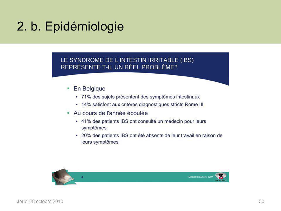 2. b. Epidémiologie Jeudi 28 octobre 201050