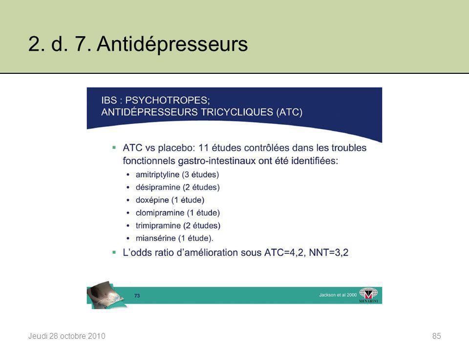 2. d. 7. Antidépresseurs Jeudi 28 octobre 201085