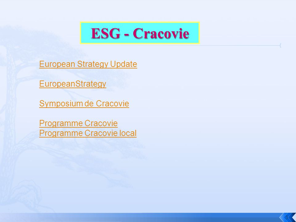 5 European Strategy Update EuropeanStrategy Symposium de Cracovie Programme Cracovie Programme Cracovie local
