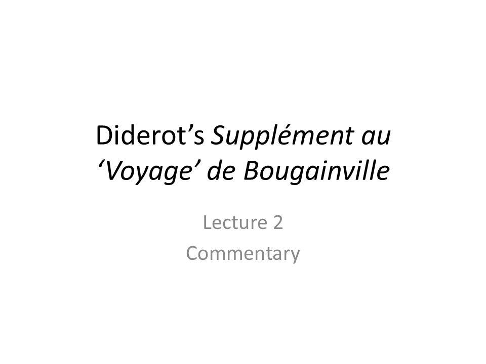 Diderot's Supplément au 'Voyage' de Bougainville Lecture 2 Commentary