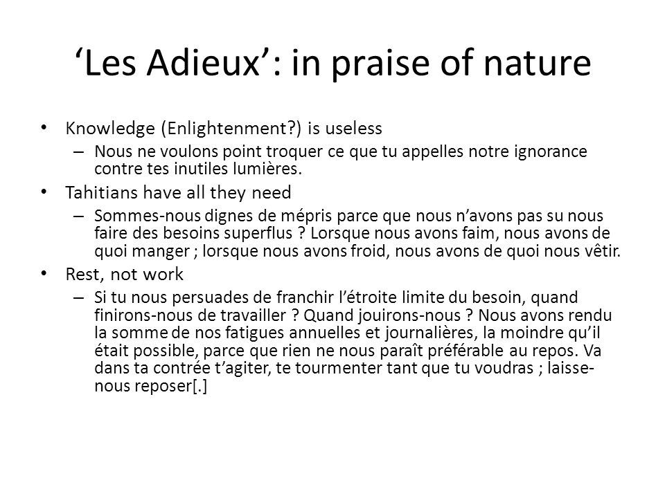 'Les Adieux': in praise of nature Knowledge (Enlightenment?) is useless – Nous ne voulons point troquer ce que tu appelles notre ignorance contre tes